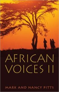 African Voices II , by Mark and Nancy Pitts (Nazarene Publishing House, 2012)